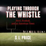 Playing through the Whistle