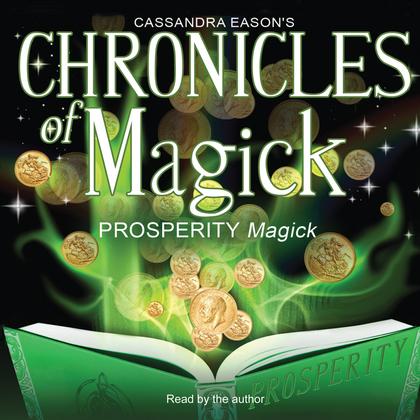Chronicles of Magick: Prosperity Magick
