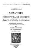 Mémoires, Correspondance complète ;