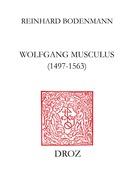 Wolfgang Musculus (1497-1563)