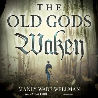 The Old Gods Waken