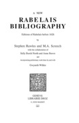 A New Rabelais Bibliography : Editions of Rabelais before 1626