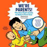 We're Parents!