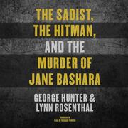 The Sadist, the Hitman, and the Murder of Jane Bashara