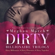 Dirty Billionaire Trilogy