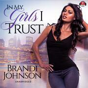 In My Girls I Trust