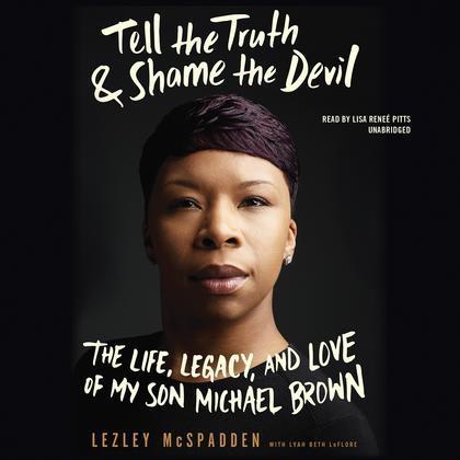 Tell the Truth & Shame the Devil