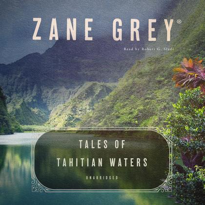 Tales of Tahitian Waters
