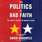 The Politics of Bad Faith