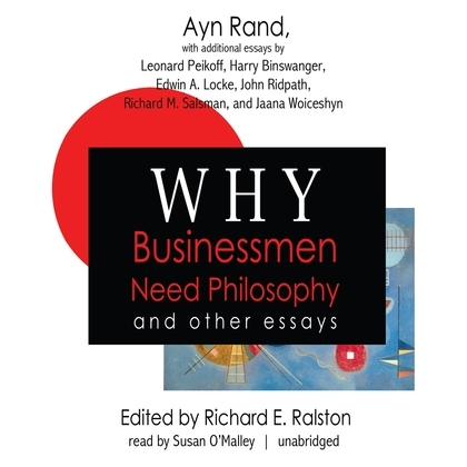 Why Businessmen Need Philosophy and Other Essays