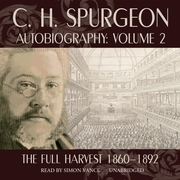 C. H. Spurgeon Autobiography, Vol. 2