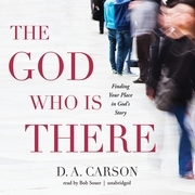 The God Who Is There