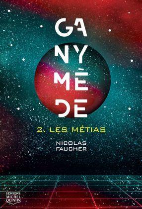 Ganymède 2 - Les Métias