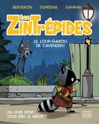 Les Zintrépides 4 - Le loup-garou de Cavendish