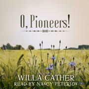 O, Pioneers!