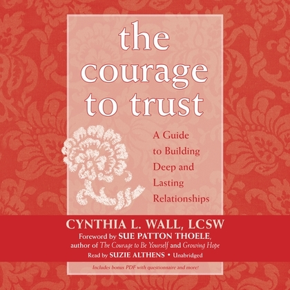 The Courage to Trust