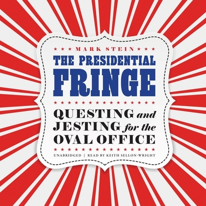 The Presidential Fringe