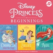 Disney Princess Beginnings: Cinderella, Belle & Ariel