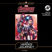 Marvel's Avengers: Infinity War: The Heroes' Journey