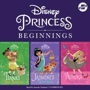 Disney Princess Beginnings: Jasmine, Tiana & Aurora