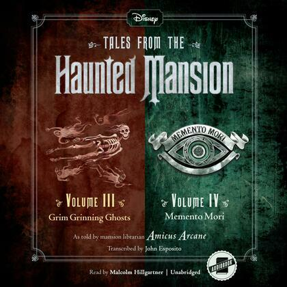 Tales from the Haunted Mansion: Volumes III & IV