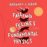 Falling Felines and Fundamental Physics