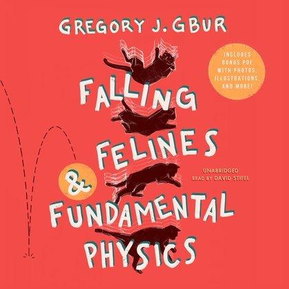 Falling Felines and Fundamental Physics