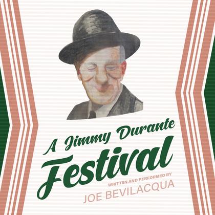 A Jimmy Durante Festival