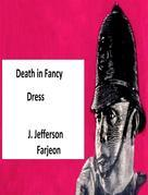 Death in Fancy Dress: Fancy Dress Ball