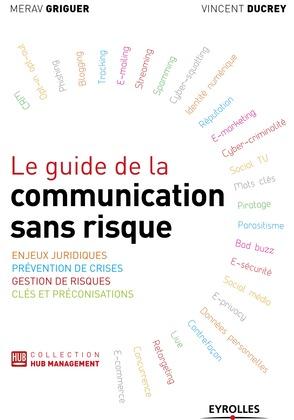 Le guide de la communication sans risque