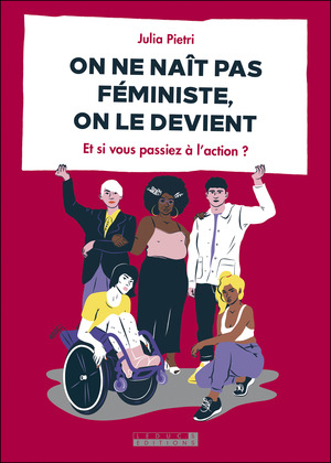 On ne nait pas féministe, on le devient