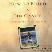 How to Build a Tin Canoe