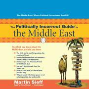 The Politically Incorrect Guide to the Middle East