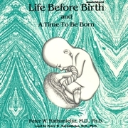 Life before Birth and A Time to Be Born