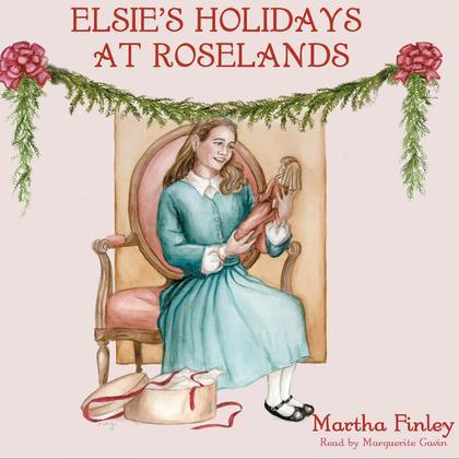 Elsie's Holidays at Roselands