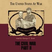 The Civil War, Part 2