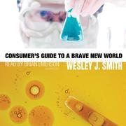 Consumer's Guide to a Brave New World