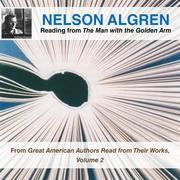 Nelson Algren Reading from The Man with the Golden Arm