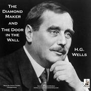 The Diamond Maker and The Door in the Wall
