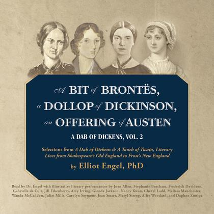 A Bit of Brontës, a Dollop of Dickinson, an Offering of Austen