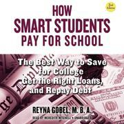 How Smart Students Pay for School, 2nd Edition