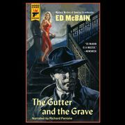 The Gutter and the Grave