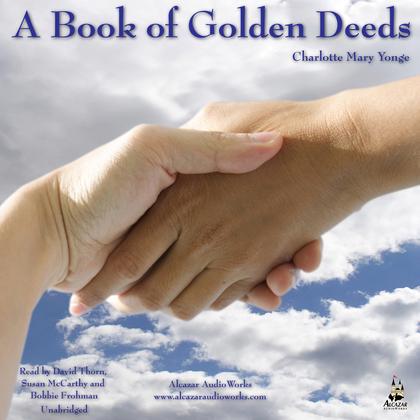 A Book of Golden Deeds, Vol. 1