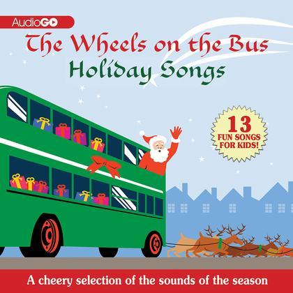 The Wheels on the Bus Holiday Songs