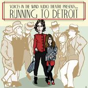 Running to Detroit