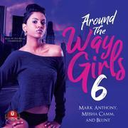 Around the Way Girls 6