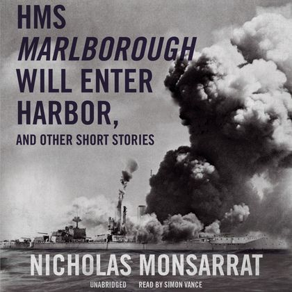 HMS Marlborough Will Enter Harbor, and Other Short Stories