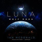 Luna: Wolf Moon