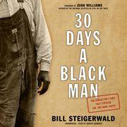 30 Days a Black Man