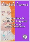 Les opinions de M; Jérôme Coignard